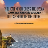 Quote 'You can never cross the ocean...'